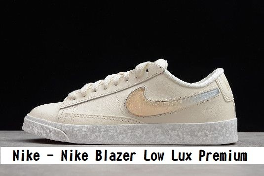 Nike - Nike Blazer Low Lux Premium