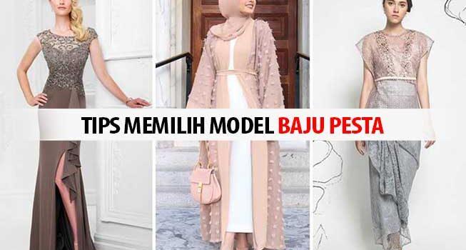 Tips Memilih Model Baju Pesta