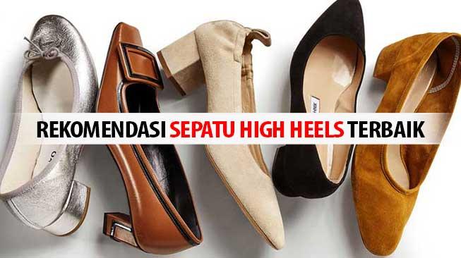 Rekomendasi Sepatu High Heels Terbaik